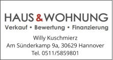 Willy Kuschmierz Am Sünderkamp 9a, 30629 Hannover Tel. 0511/5859801